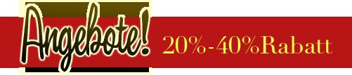 Angebote! 20%-40%Rabatt
