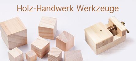 Holz-Handwerk Werkzeuge