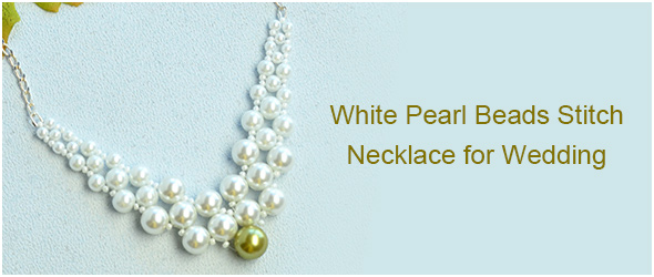 Pearl Beads Stitch Necklace for Wedding