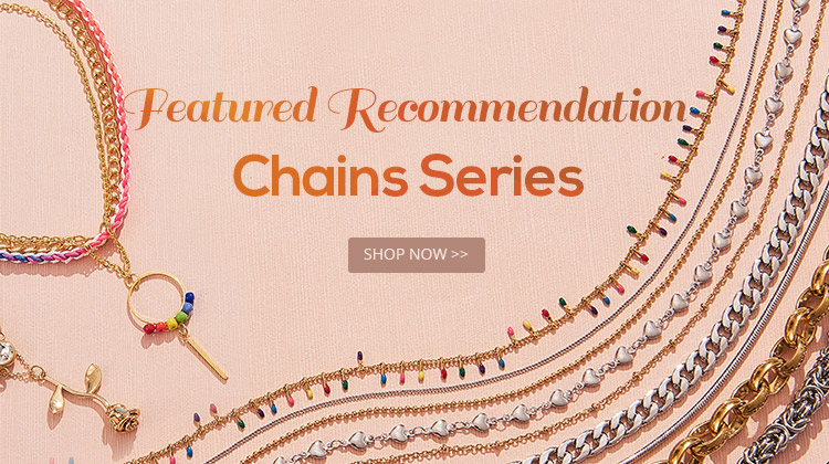 Featured Recommendation-Chains Series Up To 45% OFF