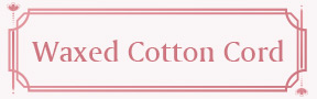 Waxed Cotton Cord
