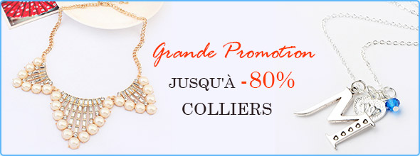 Grande Promotion Jusqu'à -80% Colliers