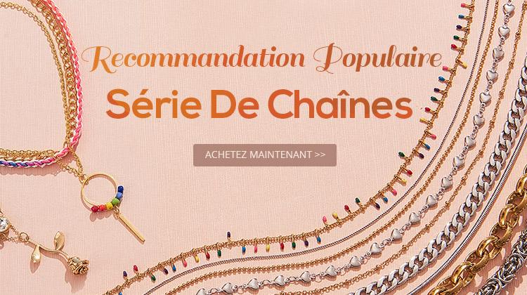 Recommandation Populaire - Série De Chaînes Jusqu'à - 45%